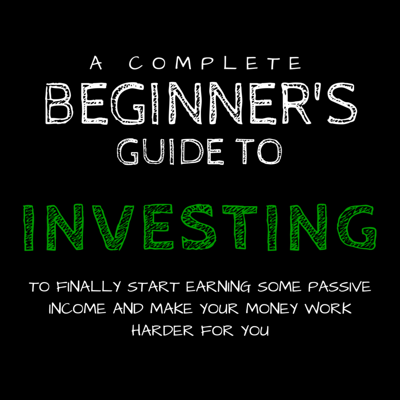 How to Start Investing: The Ultimate Beginners Guide for 2019