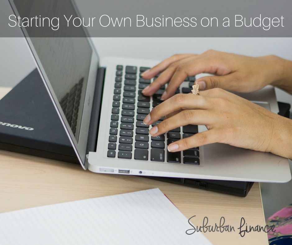 starting your own business on a budget