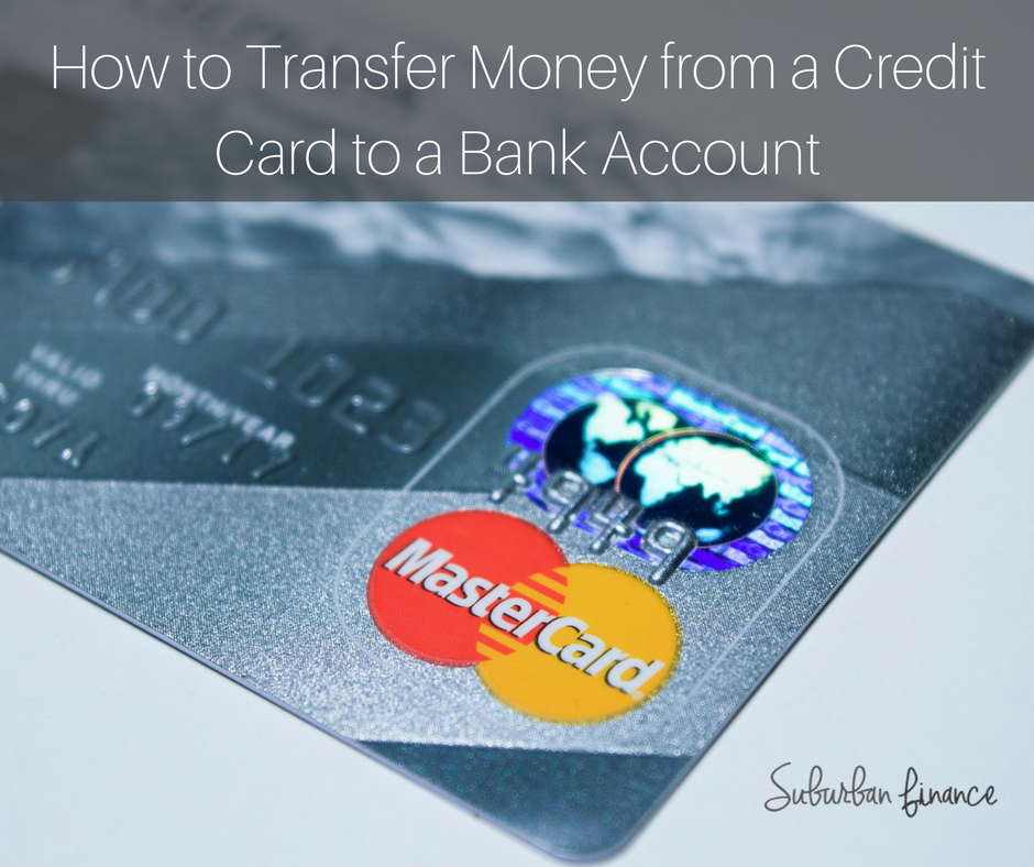 how to transfer money from a credit card to a bank account