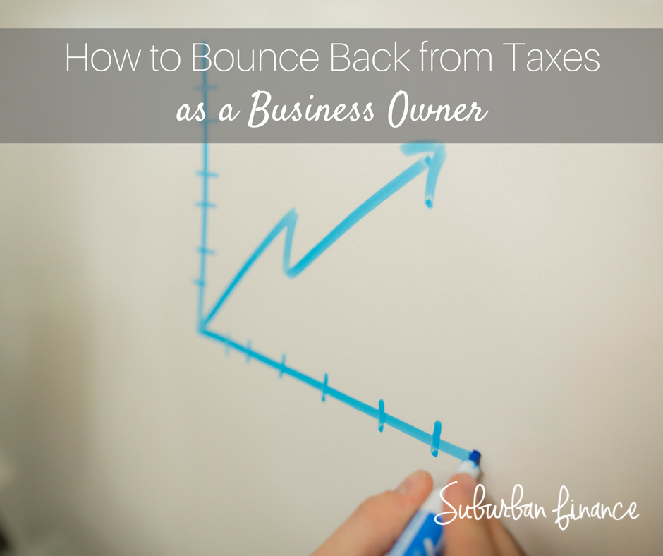 how to bounce back from taxes as a business owner
