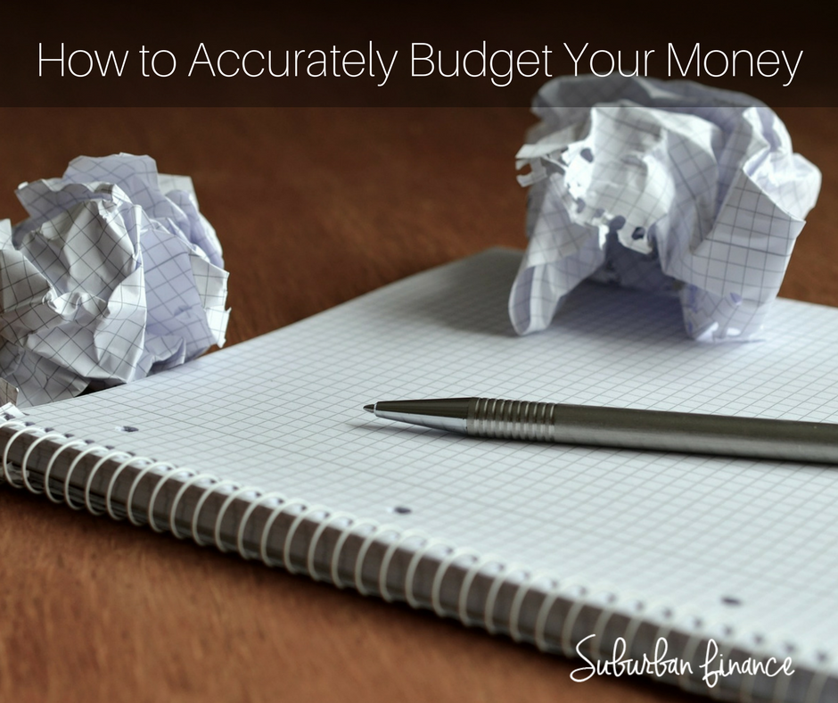 how to accurately budget your money