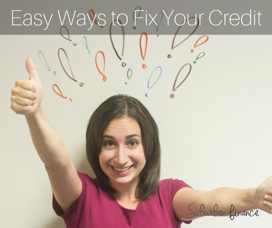 easy ways to fix your credit